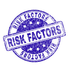 Grunge textured risk factors stamp seal vector