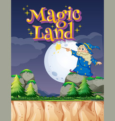 poster design with word magic land and wizard on vector image