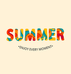 Summer card enjoy every moment vector