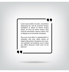 Text quote bubble square white background with vector