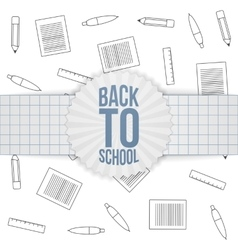 Back to School greeting Badge on paper Ribbon vector