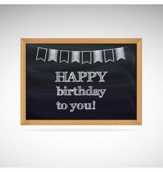 Birthday greetings on schoolboard vector image