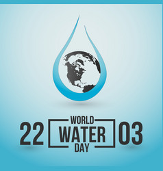 world water day save water concept water drop and vector image