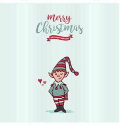 christmas and new year holiday elf cartoon card vector image