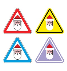 Attention Santa Claus Warning sign Santa Color vector image