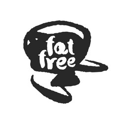 Calligraphy fat free label on a black scribble vector