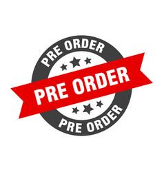 Pre order sign pre order black-red round ribbon vector