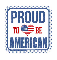 proud to be american sign or stamp vector image