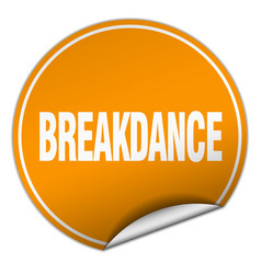 Breakdance round orange sticker isolated on white vector