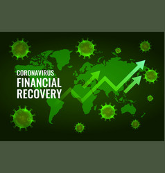 Financial economy recovery after coronavirus vector