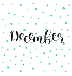 December brush lettering vector