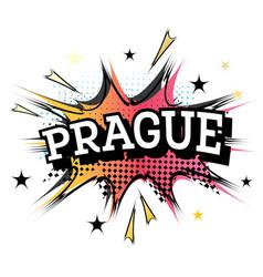 Prague comic text in pop art style vector