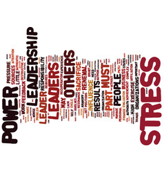 Leadership power stress part sources text vector