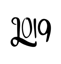 happy new year 2019 calligraphy and lettering vector image