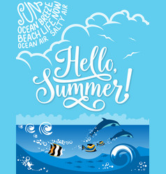 hello summer banner for summertime holiday design vector image