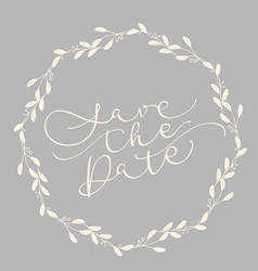 Save the date text on being background vector