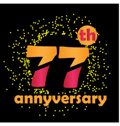 77 year anniversary template design vector