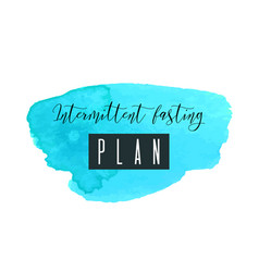 Intermittent fasting plan watercolor logo with vector