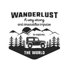 wanderlust logo emblem vintage hand drawn black vector image