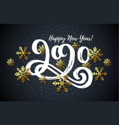 2020 hand drawn lettering new year card vector image