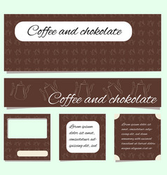 Set banners and covers coffee and chocolate vector