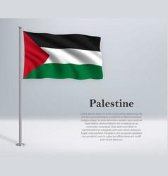 Waving flag palestine on flagpole template vector