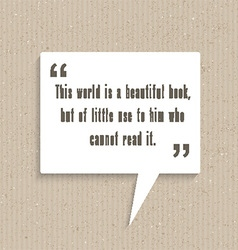 Inspirational quote in speech bubble 2803 vector