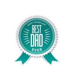 best dad award ribbon rosette vector image
