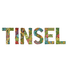Word tinsel decorative entangle object vector