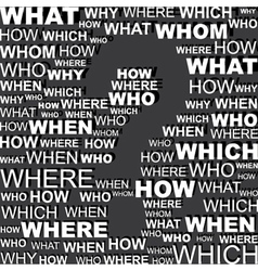 Question word background with blank question mark vector image