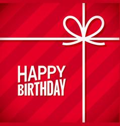 happy birthday card birthday gift box background vector image