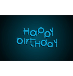 Happy Birthday festive text Dark background with vector image
