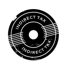 Indirect tax rubber stamp vector