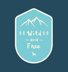 wild and free hand lettering with abstract vector image
