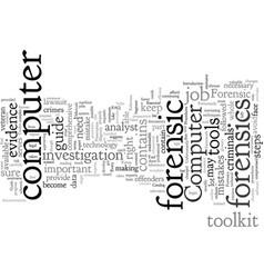 Computer forensic tool kit vector