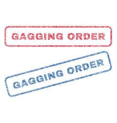 Gagging order textile stamps vector