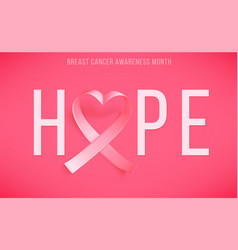 Poster hope with realistic pink ribbon heart vector