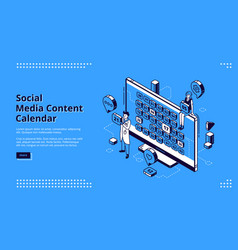 social media content calendar isometric web banner vector image
