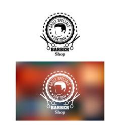 Barber shop emblem or sign vector image vector image