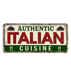 authentic italian cuisine vintage rusty metal sign vector image