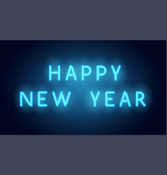 Happy new year neon lettering realistic vector