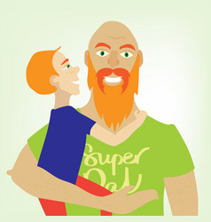 happy fathers day red dad holding his son vector image