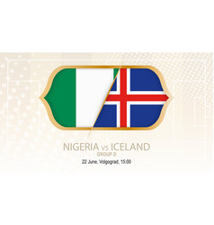 Nigeria vs iceland group d football competition vector