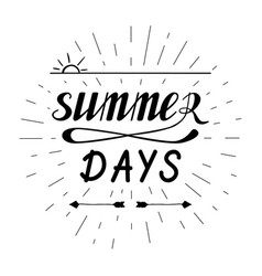 Summer days hand written lettering vector