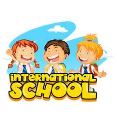 poster design for international school with three vector image vector image