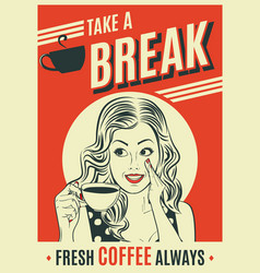 Advertising coffee retro poster with pop art woman vector