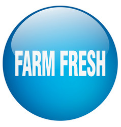 Farm fresh blue round gel isolated push button vector