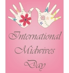 International midwives day with baby hands vintage vector