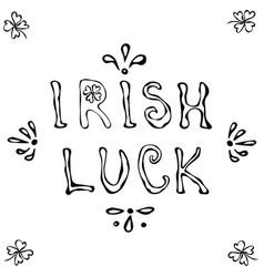 irish luck logo saint patrick s day lettering vector image
