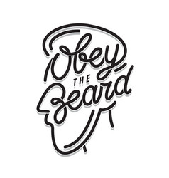 obey beard typography print vintage vector image